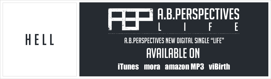 "A.B.Perspectives New Digital single ""Life"" Available on iTunes Store amazonMP3 mora viBirth"