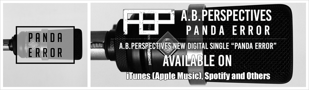 "A.B.Perspectives New Digital single ""Panda Error"" Available on iTunes (Apple Music) amazonMP3 mora viBirth"